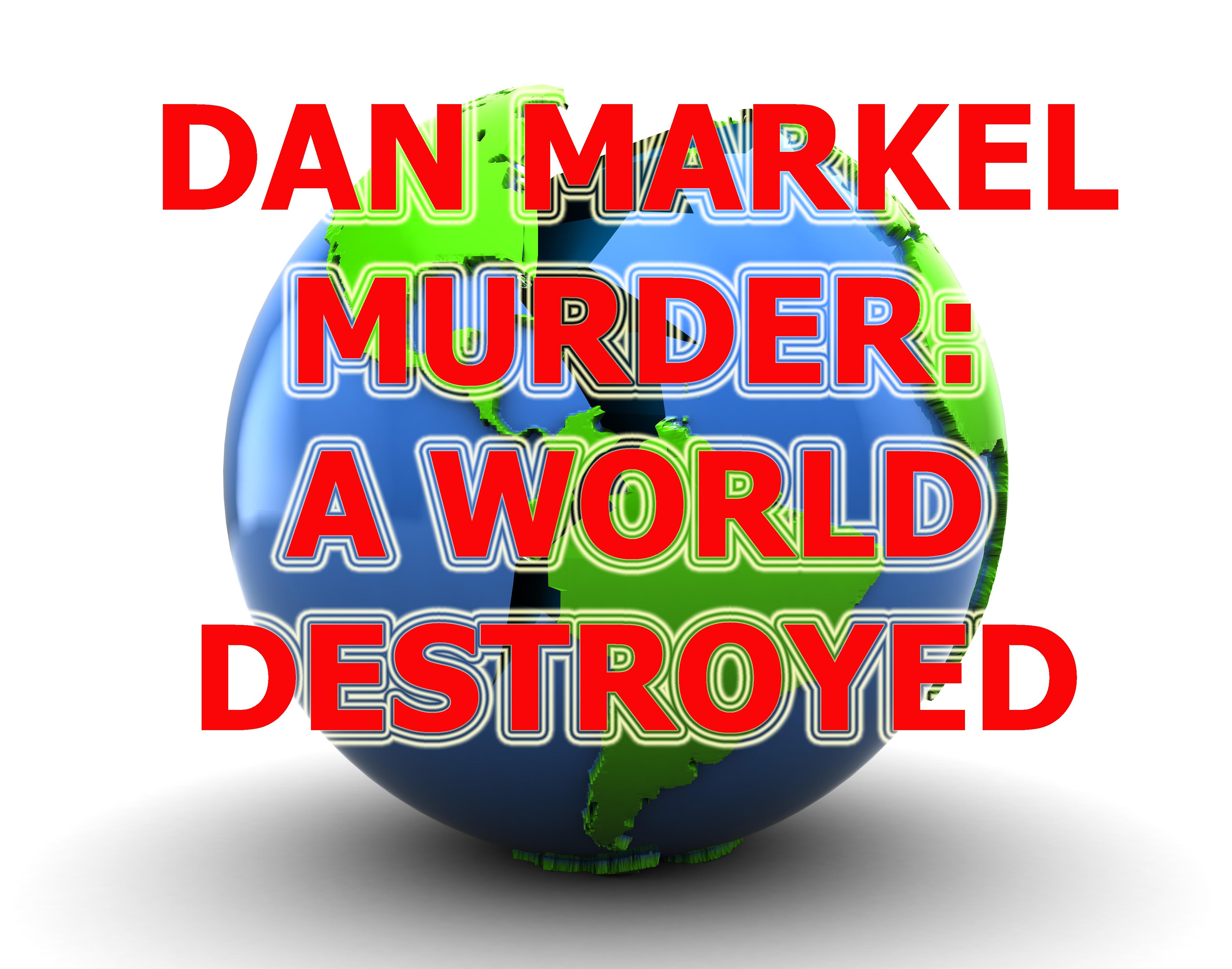 The Murder of Dan Markel: A World Destoryed