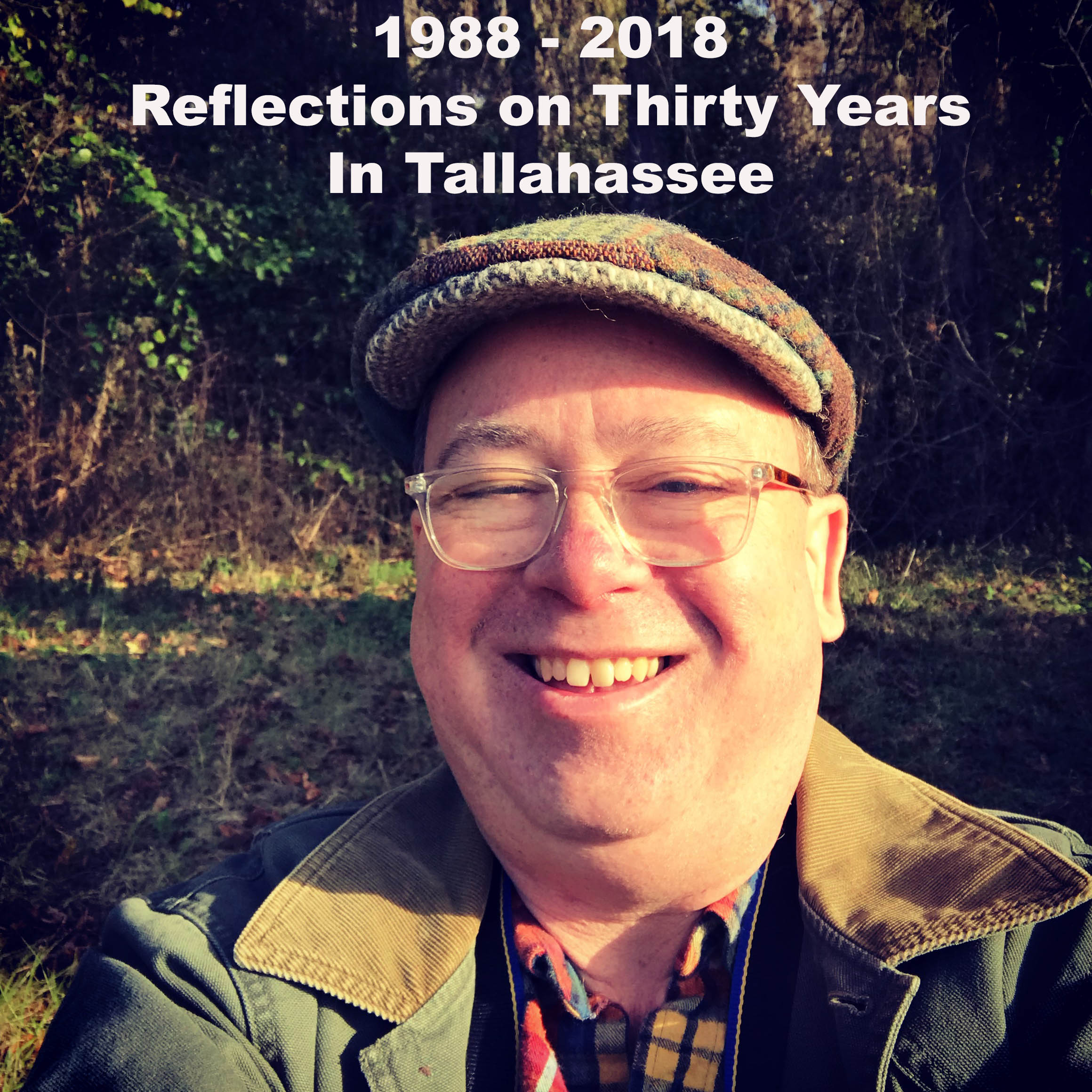 Reflections on 30 Years In Tallahassee